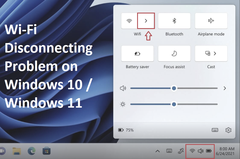 (Solved) How to Wi-Fi Disconnecting Problem on Windows 10 / Windows 11