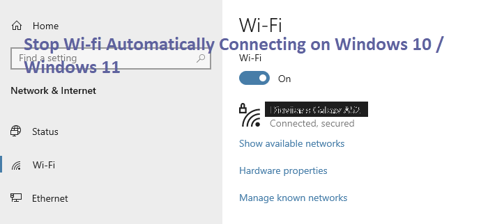 How to Stop Wi-fi Automatically Connecting Windows 10 / Windows 11