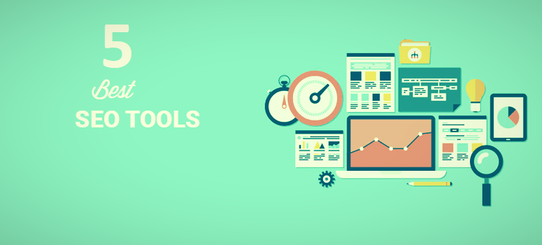 The 5 Best Keyword Tracking and Improvement of SEO Tools
