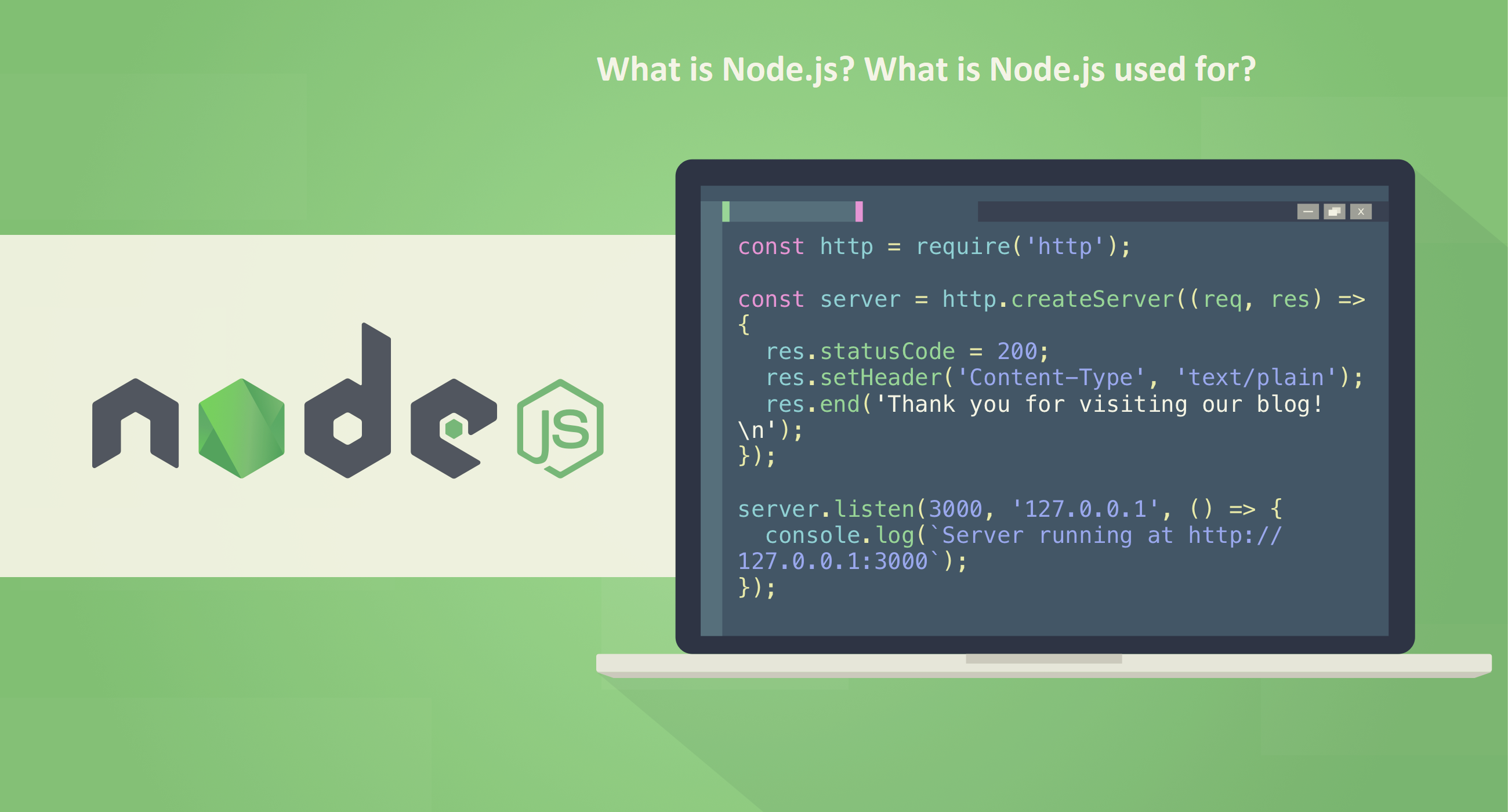 What is Node.js? What is Node.js used for?